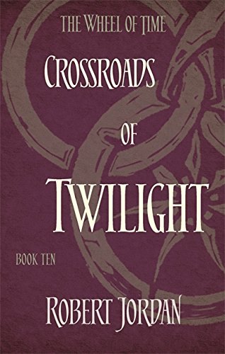 Crossroads Of Twilight. Wheel Of Time 10