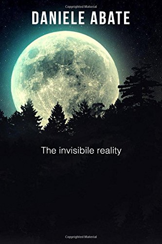 The invisible reality