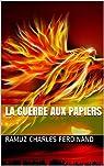 La Guerre aux Papiers par Ramuz