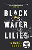 Black Water Lilies: A stunning, twisty murder mystery