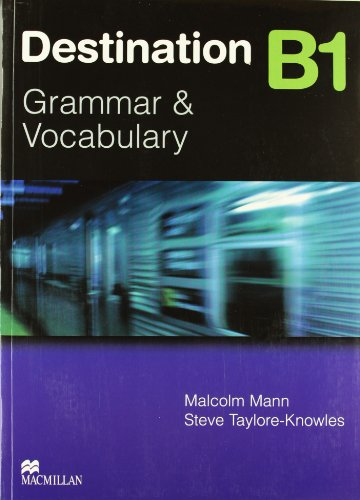 Destination B1. Grammar and vocabulary. Student's book. Without key. Per le Scuole superiori