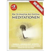 Die 24 Master Key System Meditationen: Deutsche Erstaufnahme