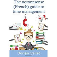 The no-nonsense (French) guide to time management