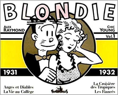 Blondie - 1 : 1931-1932 par A. Raymond