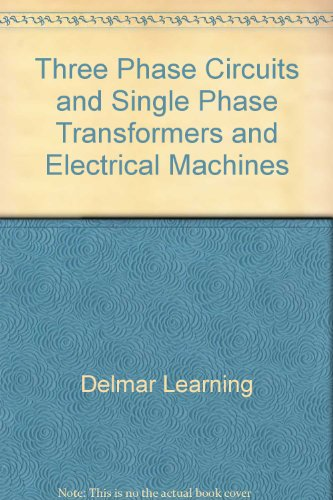 Single-circuit (Three Phase Circuits and Single Phase Transformers and Electrical Machines [VHS])