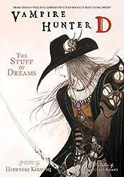 Vampire Hunter D Volume 5: The Stuff Of Dreams: Stuff of Dreams v. 5
