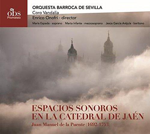 Espacios Sonoros En La Catedral De Jaén: Obras De Juan Manuel De La Puente