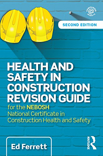 health and safety in construction revision guide for the nebosh