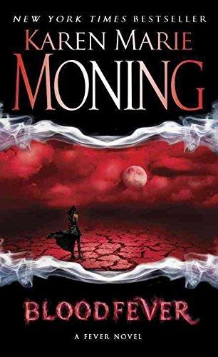 Blood Fever By: Karen Marie Moning