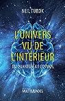 L'univers vu de l'intérieur : Du quantum au cosmos par Turok