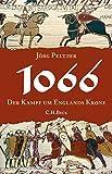 1066: Der Kampf um Englands Krone - Jörg Peltzer