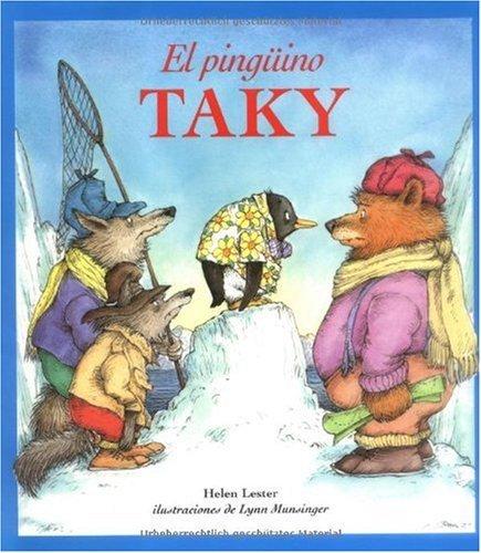 El Pingüino Taky (Tacky the Penguin) por Helen Lester