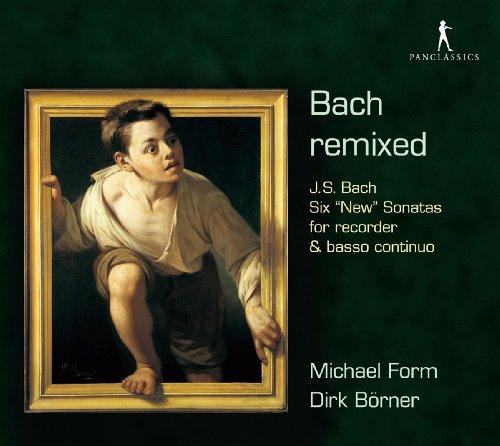 Preisvergleich Produktbild Bach Remixed - Sechs 'Neue' Sonaten vin Johann Sebastian Bach
