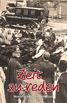 Zeit zu reden: Hunsrücker erinnern sich eBook: Hubertus
