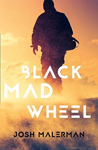 Black Mad Wheel par Josh Malerman