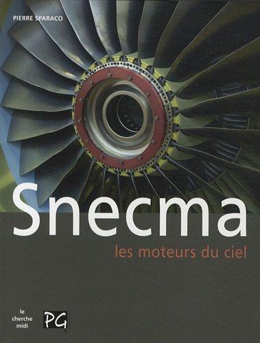 Snecma : Les moteurs du ciel