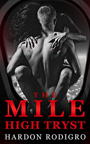 The Mile High Tryst (Mile High Club Series) (English Edition) Stewardess Mile High Club