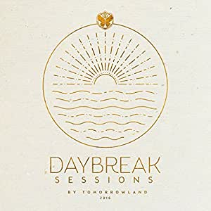 DAYBREAK SESSIONS - by Tomorrowland 2016