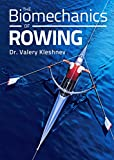 Biomechanics of Rowing (English Edition)