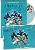 Sitztänze zu Melodien aus aller Welt - Klassik, Schlager, Folklore: Anleitungen in Wort und Bild zu Tänzen und Köstümen im Set mit CD und Notenheft