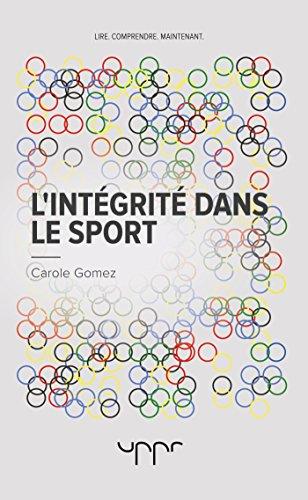 L'intégrité dans le sport par  Carole Gomez