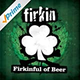 Firkinful Of Beer