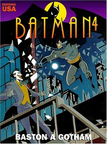 Batman, tome 4 : Baston à Gotham