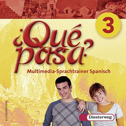 Qué pasa / Lehrwerk für Spanisch als 2. Fremdsprache ab Klasse 6 oder 7 - Ausgabe 2006: Qué pasa. Lehrwerk für den Spanischunterricht, 2. ... 3 - Einzelplatzlizenz