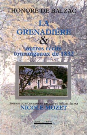 La Grenadière et autres Récits tourangeaux de 1832