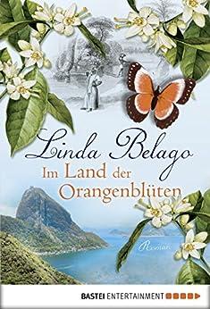 Im Land der Orangenblüten: Roman