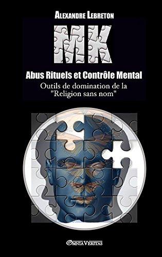 Mk - Abus Rituels & Controle Mental