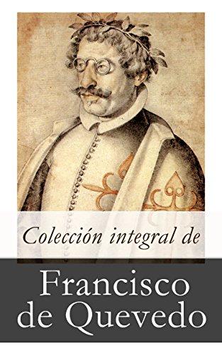 Colección integral de Francisco de Quevedo por Francisco De Quevedo
