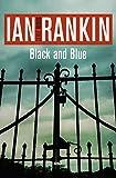 Black and blue: Serie John Rebus VIII (NOVELA POLICÍACA BIB)