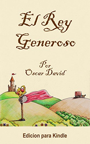 El Rey Generoso par Oscar David