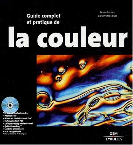 Guide complet et pratique de la couleur par Jean-Pierre Couwenbergh