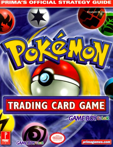 Pokemon Trading Card Game (Game Boy Version): Prima's Official Strategy Guide