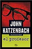 El profesor / What Comes Next (B DE BOLSILLO, Band 603001)