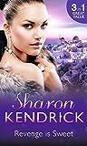 Revenge is Sweet: Getting Even / Kiss and Tell / Settling the Score (Revenge Is Sweet, Book 1)
