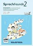 Sprachfreunde - Ausgabe Nord (Berlin, Brandenburg, Mecklenburg-Vorpommern) - Neubearbeitung 2015: 2. Schuljahr - Arbeitsheft mit interaktiven Übungen auf scook.de: Mit CD-ROM