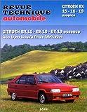 Revue Technique Automobile, numéro 702 : Citroen BX 15 - 16 - 19 Essence