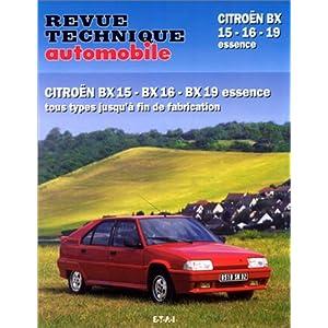 Revue Technique Automobile, numéro 702 : Citroen BX 15 – 16 – 19 Essence