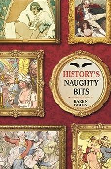 History's Naughty Bits