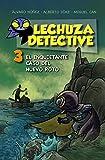 Lechuza Detective 3. El Inquietante Caso Del Huevo Roto (Literatura Infantil (6-11 Años) - Lechuza Detective)