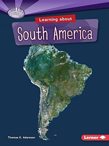 Learning About South America (Searchlight Books) by Thomas K. Adamson (2015-08-01)