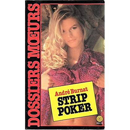 Strip poker (Dossiers moeurs)