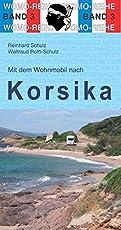 Mit dem Wohnmobil nach Korsika (Womo-Reihe)