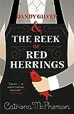 Dandy Gilver and The Reek of Red Herrings (Dandy Gilver 9)