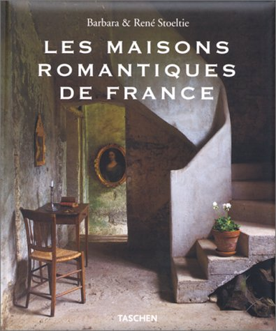 les-maisons-romantiques-de-france-country-houses-of-france-landhuser-in-frankreich
