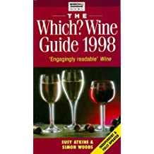 "The ""Which?"" Wine Guide 1998 (""Which?"" Guides)"