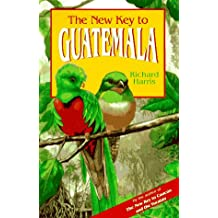 The New Key to Guatemala (New key guides)